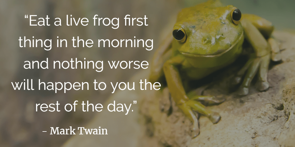 eat that frog - mark twain quote