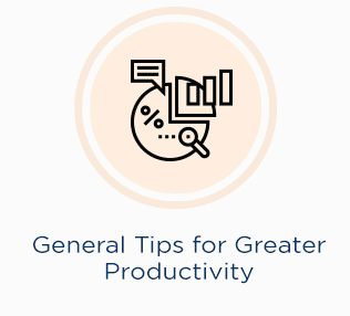 time management tips - General Tips for Greater Productivity