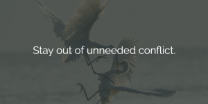 ways to improve work performance - stay out of unneeded conflict