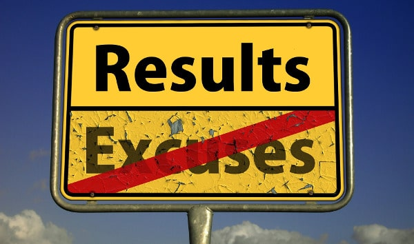 take personal responsibility - sign that say no excuses, results