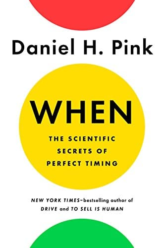 cover of Daniel Pink's book When