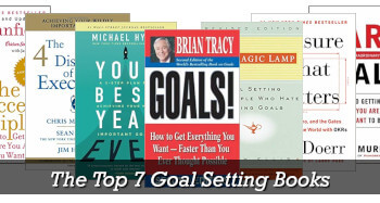 The Top 7 Goal Setting Books