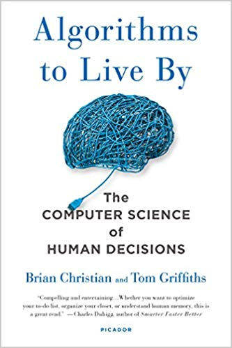 Top 5 Decision Making Books - Algorithms to Live By Cover