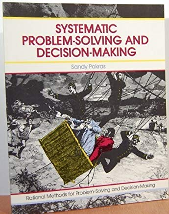 Top, best problem solving books - Systematic problem solving and decision making cover